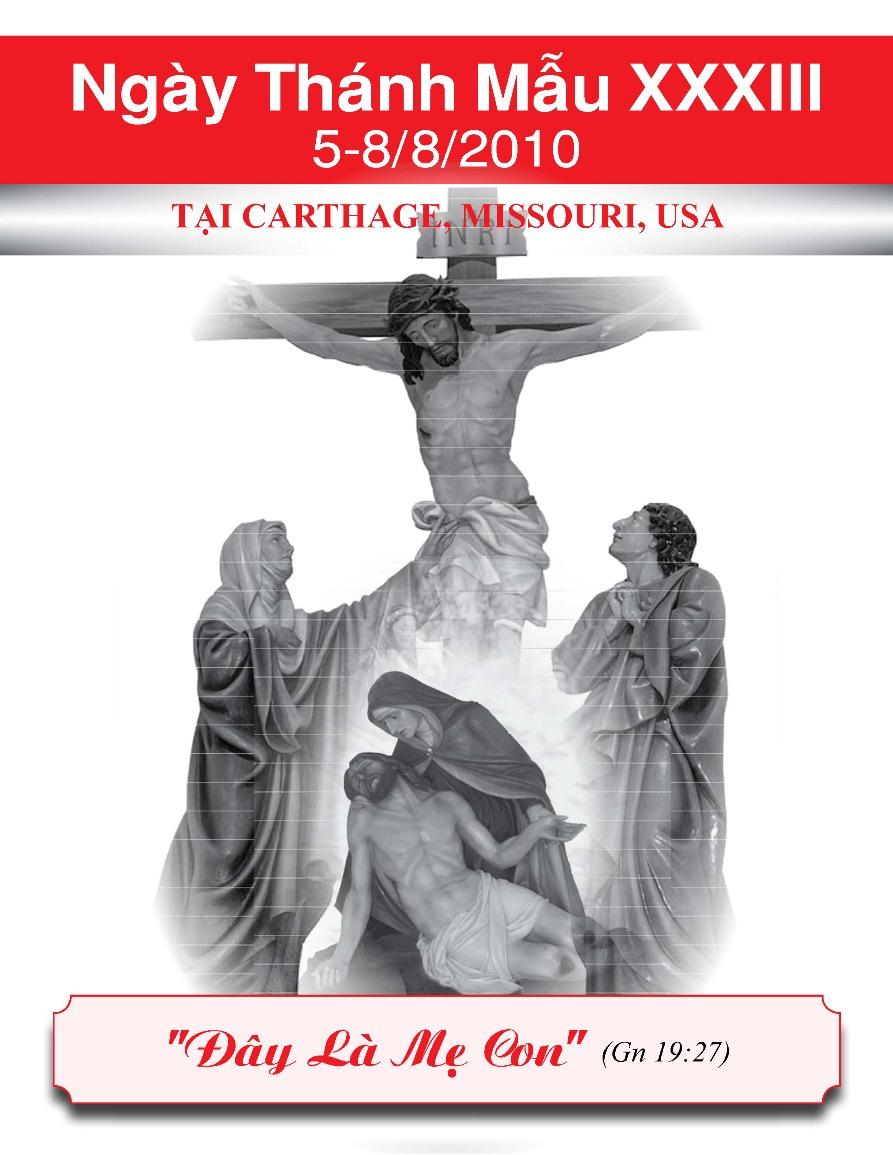 Chương Trình Hành Hương NGÀY THÁNH MẪU XXXIII 05-08/08/2010